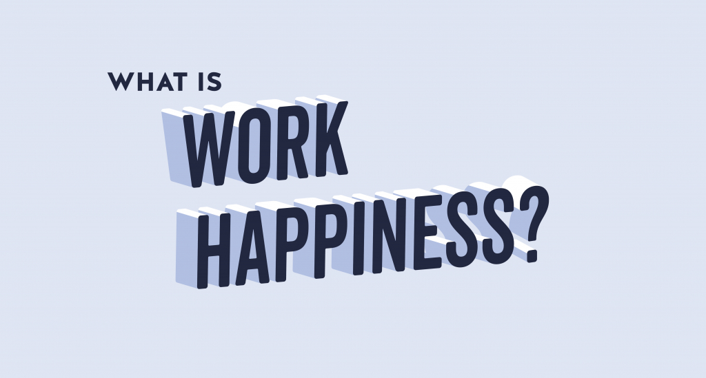 what-is-work-happiness